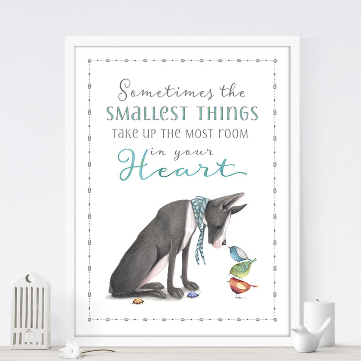 Sometimes the Smallest Things Take up the Most Room in your Heart Wall Art Print