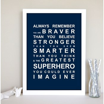 ALWAYS REMEMBER - YOU'RE A SUPERHERO WALL ART PRINT