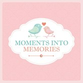 Moments Into Memories