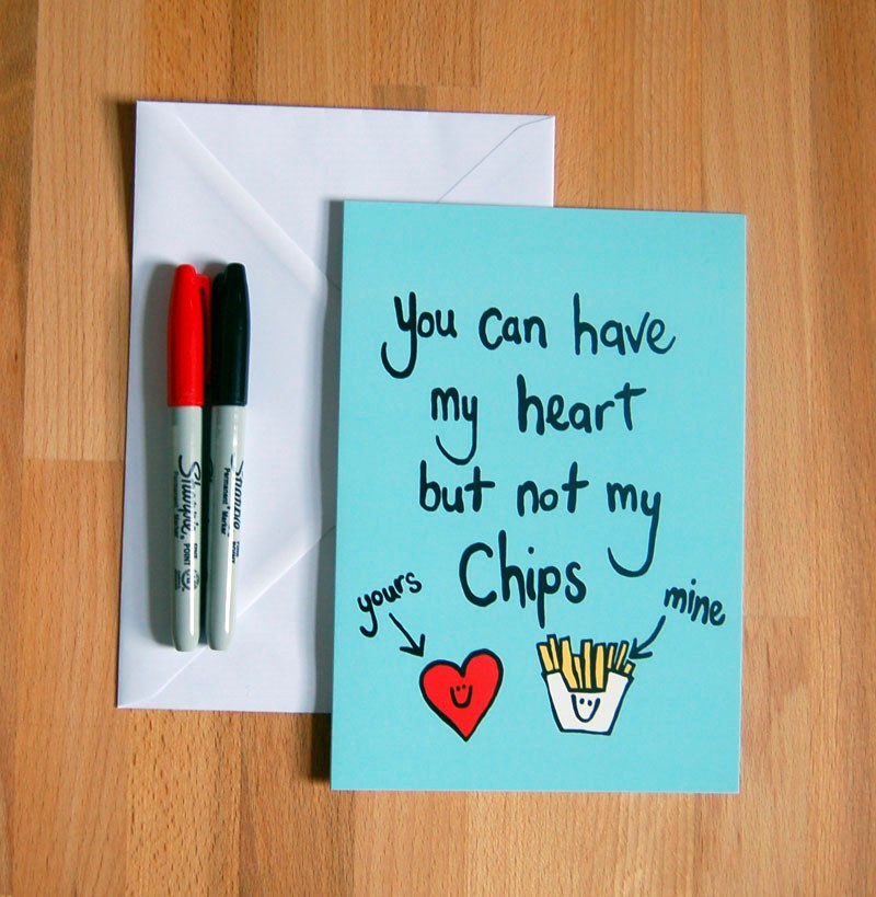 'You can have my heart but not my chips' greetings card