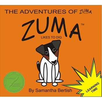 The Adventures of Zuma the Dog - Zuma Likes to Dig