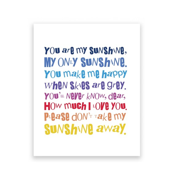 You Are My Sunshine 1 - 8X10 Art Print/Wall Art